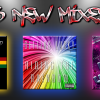 Download my latest 3 mixes!